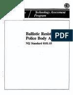 Ballistic Resistance of Police Body Armor (NIJ Standard 0101.03)