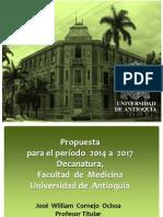 Propuesta del profesor William Cornejo para la Decanatura 2014-2014 de Medicina UdeA