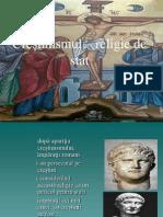 Crestinismul de La Persecutie La Religie de Stat