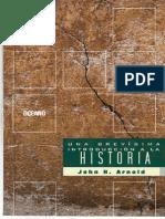 Arnold John H - Una Brevisima Introduccion a La Historia