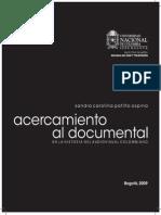 Acercamiento Al Documental en La Historia Del Audiovisual Colombiano