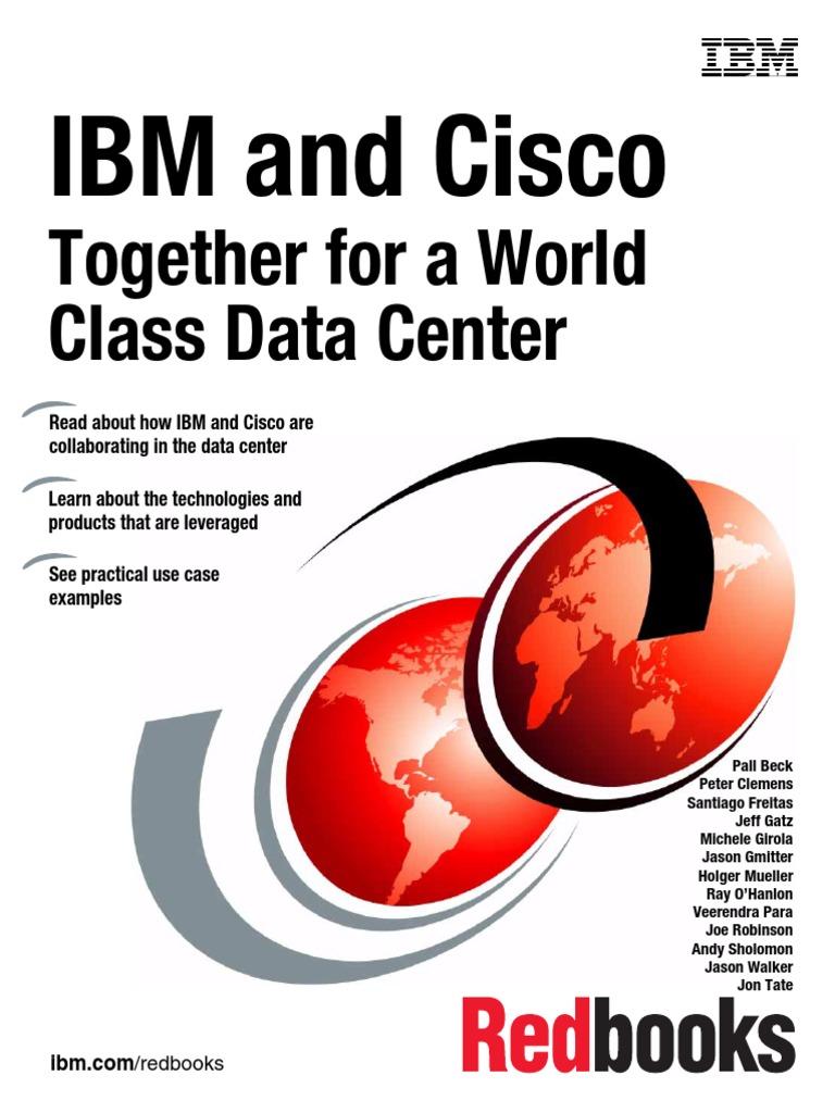 IBM and Cisco: Together for a World Class Data Center