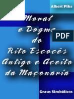 Moral e Dogma I (Graus Simbólicos) - Albert Pike (Portugues)