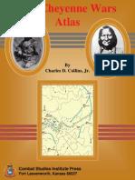 Cheyenne Wars Atlas - Staff Ride_Charles D. Collins, Jr._usaCSI