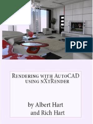 Rendering With AutoCAD Using NXtRender - Albert Hart   Rendering
