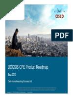 07 Cisco Docsis Cpe Roadmap Overview Sept 2010 Latam