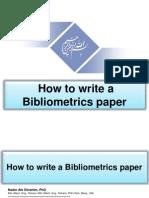 How to Write a Bibliometrics Paper, By Nader Ale Ebrahim