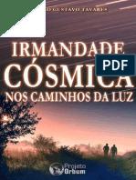A Irmandade Cosmica Paulo Gustavo Tavares 1