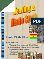 Kentecloth Weaving