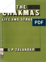 The Chakmas Life and Struggle by Sp Talukdar