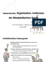 Geschichte, Organisation Und Uniformierung Der Westphälischen Garde