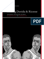 Reading Derrida and Ricoeur_ Improbable Encounters Between Deconstruction and Hermeneutics