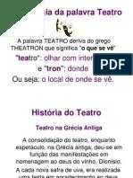 Arte 8ano História Do Teatro Roberto