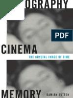 Photography, Cinema, Memory