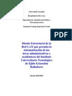 Diseño Estructural de La Red LAN Que Permita La Sistematización de Las Áreas Administrativas y Académicas