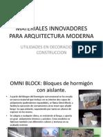 Materiales Innovadores Para Arquitectura Moderna