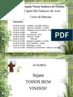 Curso Batismo Paróquia NS Fatima Versão 1 - 12 de Julho 2014