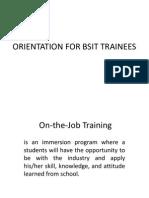Orientation for Bsit Trainees