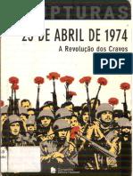 25 de Abril de 1974- A Revolução Dos Cravos- Lincoln Secco