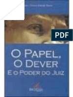 O Papel o Dever e o Poder Do Juiz - Gustavo Torres Rebello Horta