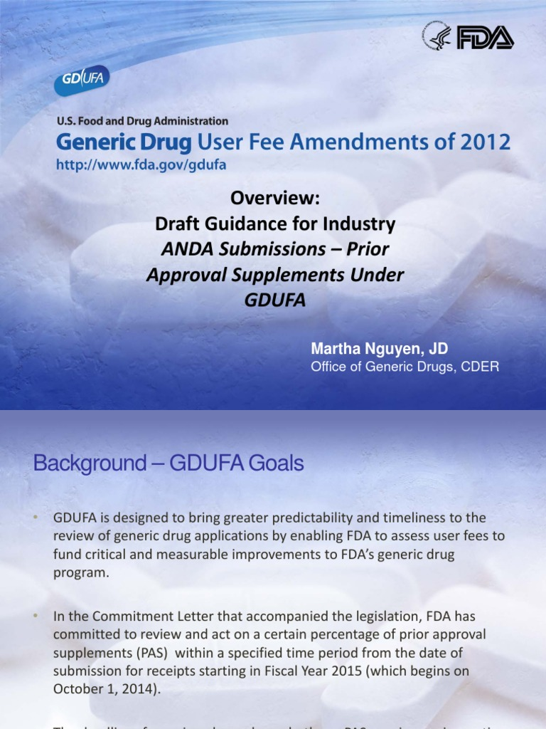 ANDA Submissions  Prior Approval Supplements Under GDUFA