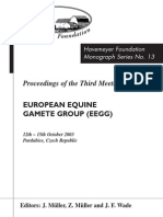 Monograph Series No. 13 - 3rd Meeting of European Equine Gamete Group on Reproduction
