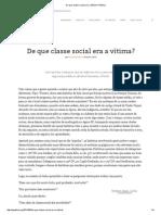 De Que Classe Social Era a Vítima_ _ Pública