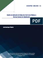 Âmbito de Aplicação do Código dos Contratos Públicos e Normas Comuns de Adjudicação