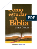Como Estudar a Biblia James Braga