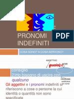 Aggettivo e Pronombre Indefiniti