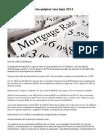 Las tasas hipotecarias golpear una baja 2014