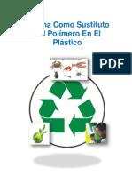 Proyecto - Quitina Como Sustituto Del Polímero en El Plástico. (Original)