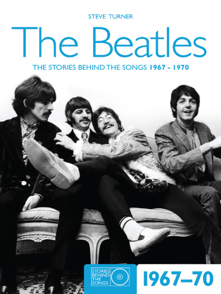 The beatles the stories behind the songs 1967 1970 steve turner the beatles the stories behind the songs 1967 1970 steve turner the beatles john lennon fandeluxe Choice Image