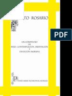 Santo Rosario Un Compendio de Rezo Contemplacion Meditacion y Devocion Mariana