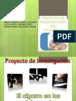 Diapositivas Proyecto de Investigación El Cigarro