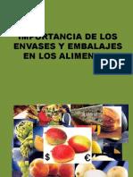 Importancia de Los Envases y Embalajes en Los Alimentos