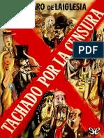 Tachado Por La Censura - Alvaro de Laiglesia
