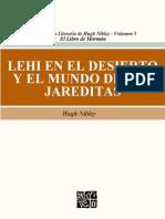 Lehi en El Desierto y El Mundo de Los Jareditas Hugh Nibley