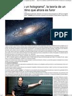 El Universo Es Un Holograma, La Teoría de Un Científico Argentino Que Ahora Es Furor _ Ciencia, Estudio Científico - Infobae