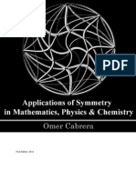 Applications of Symmetry in Mathematics, Physics & Chemistry