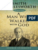 Smith Wigglesworth_ a Man Who W - George Stormont