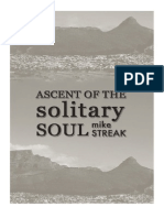 Ascent Of The Solitary Soul by Mike Streak