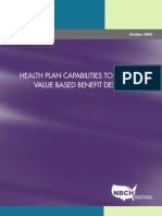 Health Plan Capabilities to Support Value Based Benefit Design