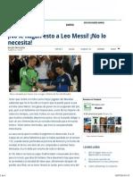 ¡No Le Hagan Esto a Leo Messi! ¡No Lo Necesita!