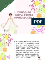 Vestidos de Novia Cortos Pronovias 2013