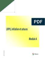 LRPO Initiation Astuces