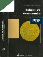 Islam Et Economie - Réflexion Sur Les Principes Fondamentaux de l'Economie Islamique