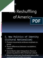 The Reshuffling of America