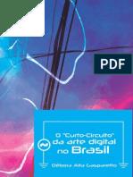 """O """"curto-circuito"""" da arte digital no Brasil"""