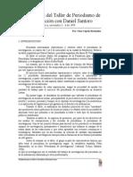 Taller de Periodismo de Investigación Con Daniel Santoro
